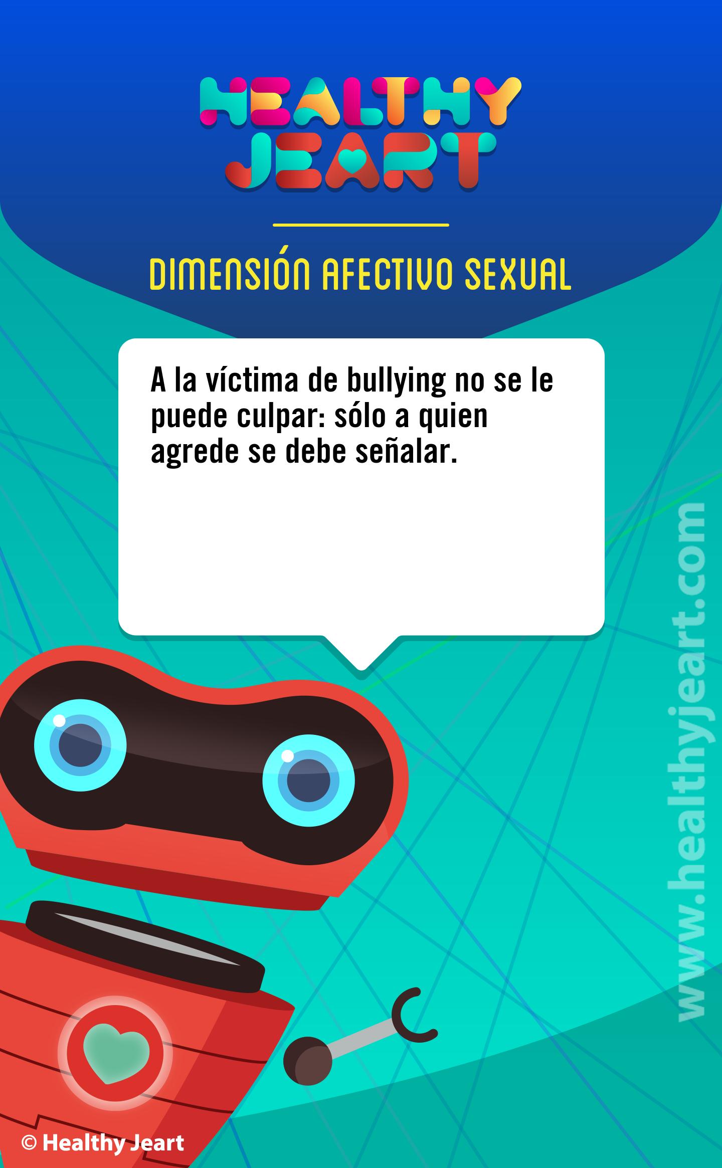 A la víctima de bullying no se le puede culpar: sólo a quien agrede se debe señalar.