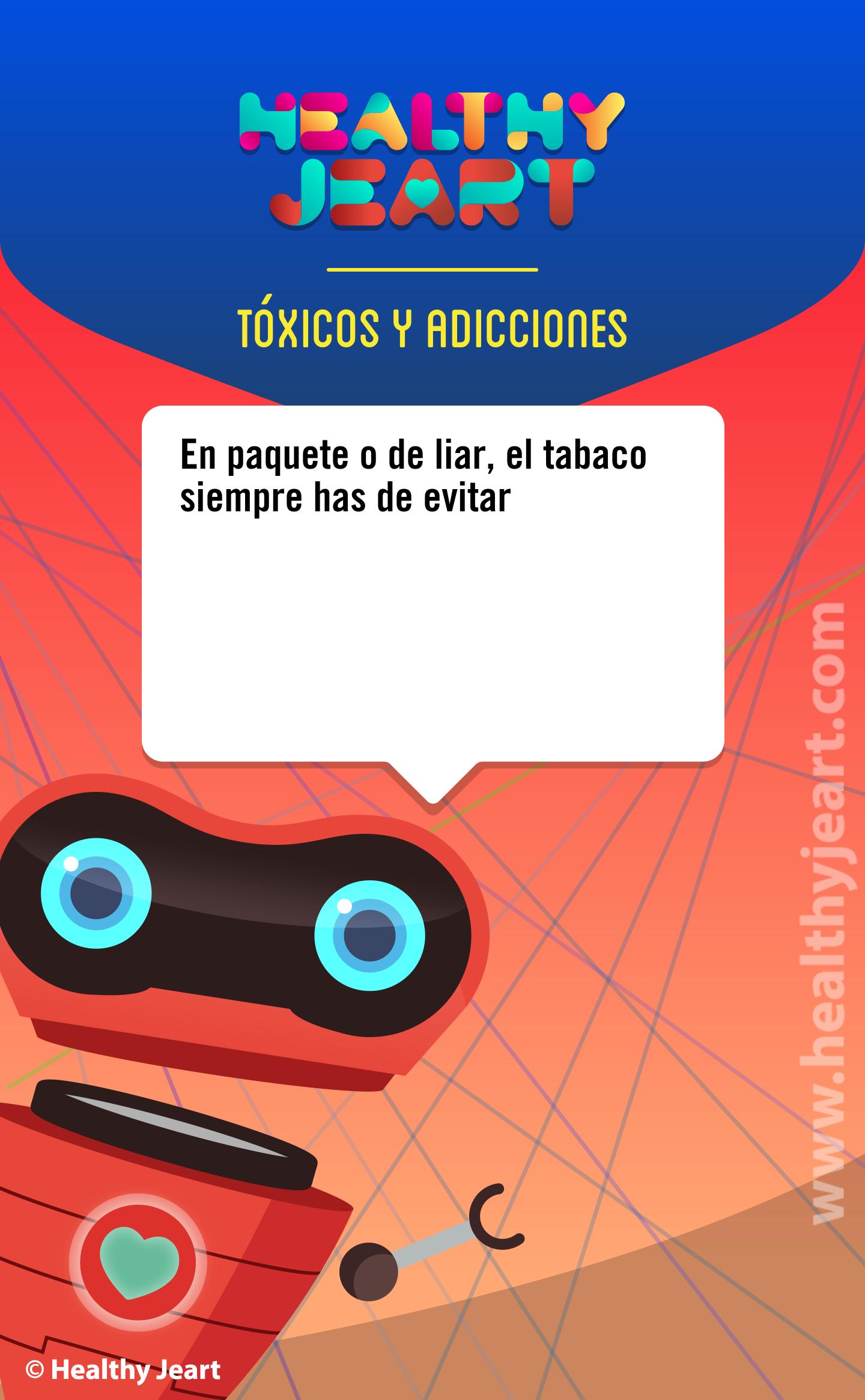 En paquete de liar, el tabaco siempre has de evitar