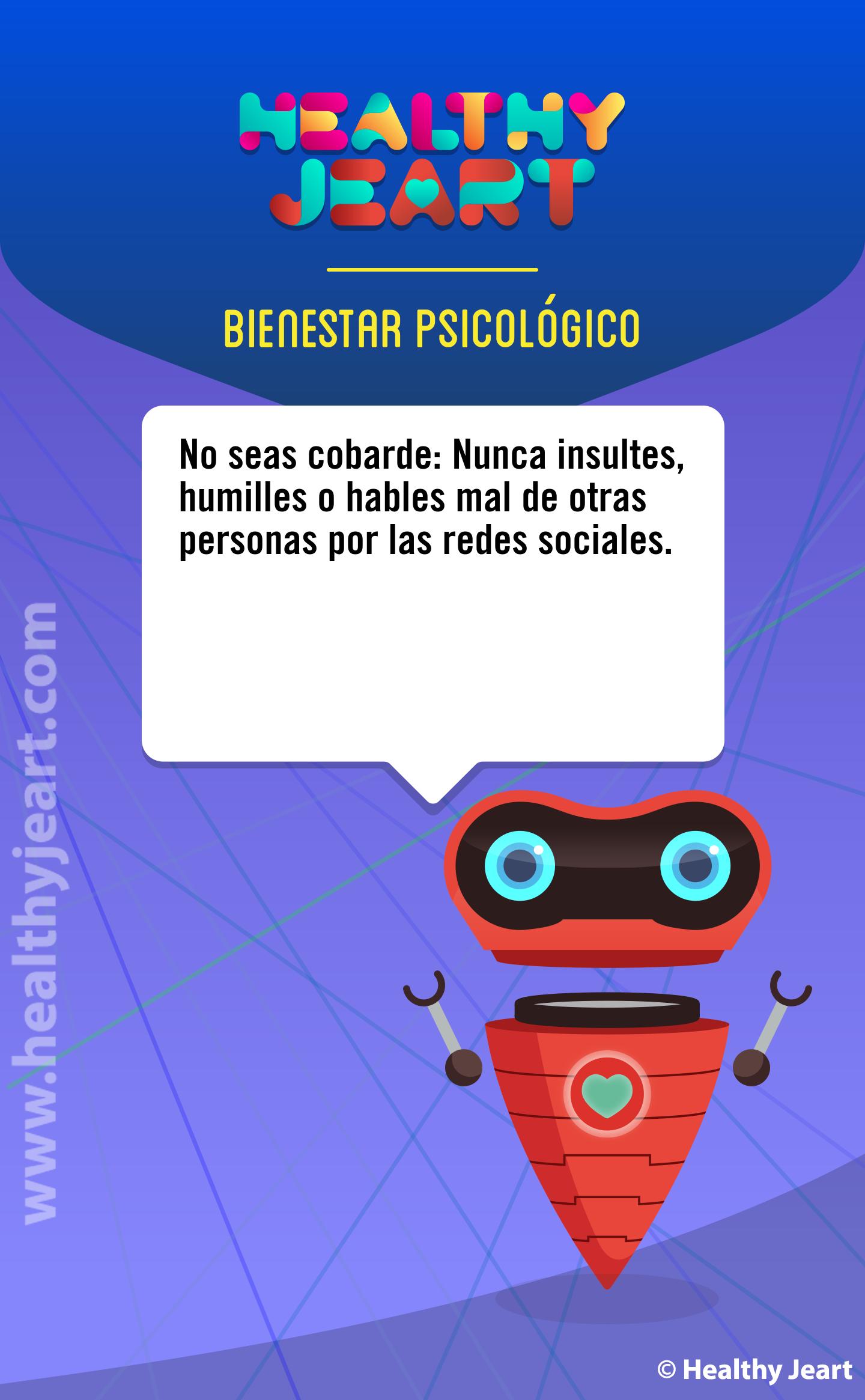 No seas cobarde: Nunca insultes, humilles o hables mal de otras personas por las redes sociales.